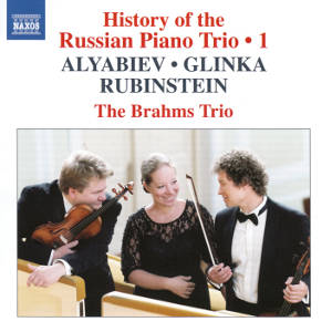 History of the Russian Piano Trio • 1, Alyabiev • Glinka • Rubinstein