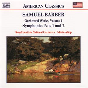 Samuel Barber – Orchestral Works Vol. 1