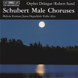 Schubert – Male Chorusses / BIS