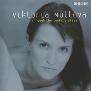 Viktoria Mullova, Through The Looking Glass / Philips