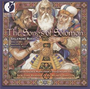 The Songs of Solomon – Jewish Sacred Music from 17th Century Italy / Dorian Records