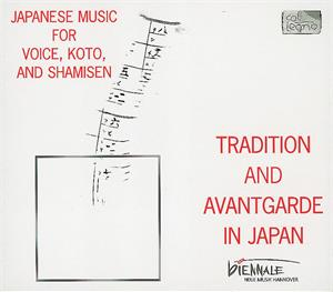 Biennale Neue Musik Hannover 1999 - Tradition And Avantgarde In Japan / col legno