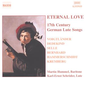 Eternal Love, 17th Century German Lute Songs / Naxos