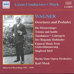 Great Conductors - Muck<br />Wagner - Overtures and Preludes