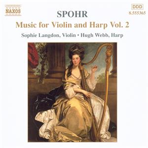 Louis Spohr Music for Violin and Harp Vol. 2 / Naxos