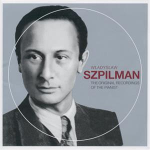 Wladyslaw Szpilman The Original Recordings of the Pianist / Sony Classical