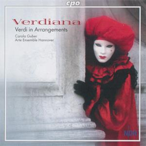 Verdiana Music by Giuseppe Verdi in Arrangements by Andreas N. Tarkmann & Emanuele Muzio / cpo