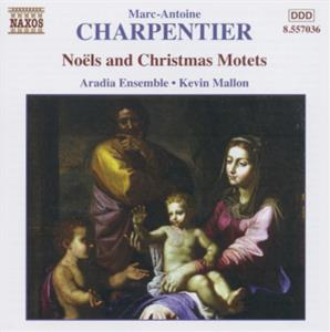 Marc-Antoine Charpentier<br />Noëls and Christmas Motets Vol. 2
