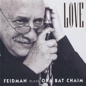 Love<br />Feidman plays Ora Bat Chaim