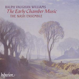 Ralph Vaughan Williams The Early Chamber Music / Hyperion
