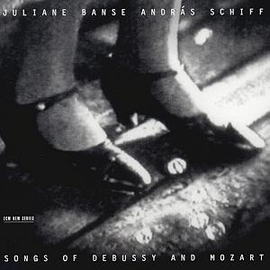 Songs of Debussy and Mozart / ECM