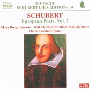 Deutsche Schubert-Lied-Edition  Schubert: European Poets Vol. 2 / Naxos