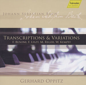 J.S. Bach – Transcriptions and Variations / hänssler CLASSIC