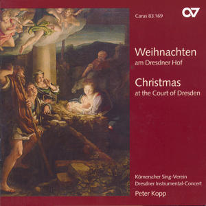 Weihnachten am Dresdner Hof<br />Christmas at the Court of Dresden