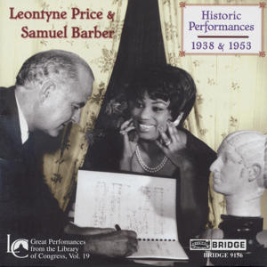 Leontyne Price & Samuel Barber Historic Performances 1938 & 1953 / Bridge