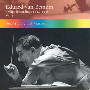 Eduard van Beinum<br />Philips Recordings 1954-1958 Vol. 2