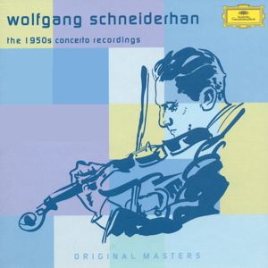 Wolfgang Schneiderhan<br />The 1950 Concert Recordings