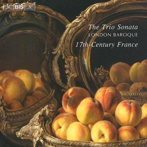 The Trio Sonata, 17th-Century France / BIS