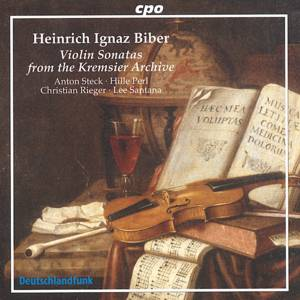 Heinrich Ignaz Biber Violin Sonatas from the Kremsier Archive / cpo