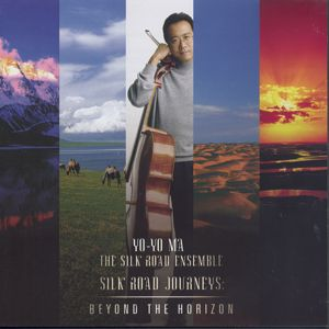 Yo-Yo Ma, Silkroad Journeys: Beyond The Horizon / Sony Classical