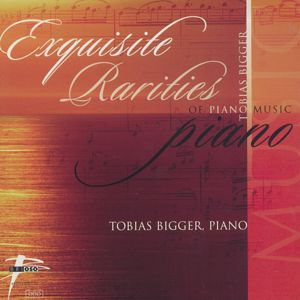 Exquisite Rarities of Piano Music / Brioso