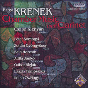 Ernst Krenek, Chamber Music with Clarinet / Hungaroton