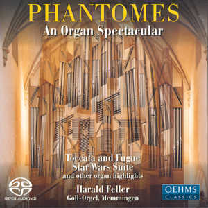 Phantomes An Organ Spectacular / OehmsClassics