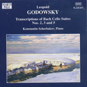 Leopold Godowsky Transcriptions of Bach Cello Suites No. 2, 3 and 5 / Marco Polo