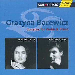 Grazyna Bacewicz, Sonatas for Violin & Piano / SWRmusic
