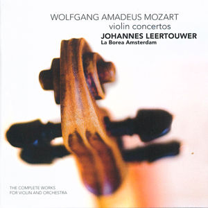Wolfgang Amadeus Mozart The Complete Works for Violin and Orchestra / Challenge Records