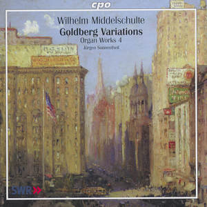 Wilhelm Middelschulte Organ Works Vol. 4 Bach - Goldberg-Variationen / cpo