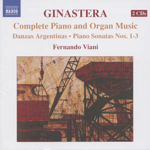 Alberto Ginastera<br />Complete Piano and Organ Music