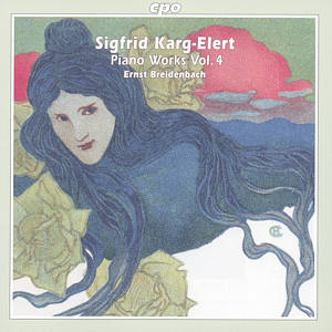 Sigfrid Karg-Elert Piano Works Vol. 4 / cpo