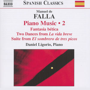 Manuel de Falla<br />Piano Music Vol. 2