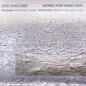 Duo D&rsquo;Accord<br />Works for Piano Duo