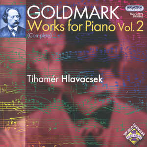 Karl Goldmark, Complete Works for Piano Vol. 2 / Hungaroton