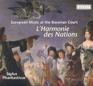 L' Harmonie des Nations, European Music at the Bavarian Court / Accent