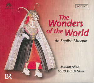 The Wonders of the World<br />A 17th Century English Masque