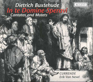 D. Buxtehude, In te, Domine, speravi / Accent