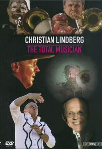 Christian Lindberg, The Total Musician / BIS