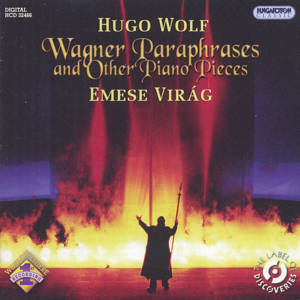 Hugo Wolf Wagner Paraphrases and Other Piano Pieces / Hungaroton