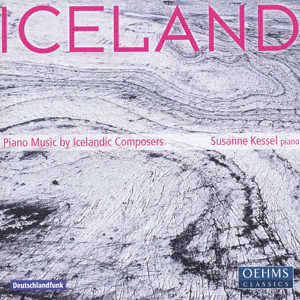 Iceland Piano Music by Icelandic Composers / OehmsClassics