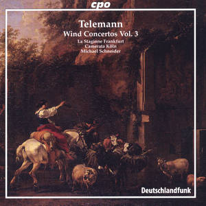 Georg Philipp Telemann<br />Wind Concertos Vol. 3