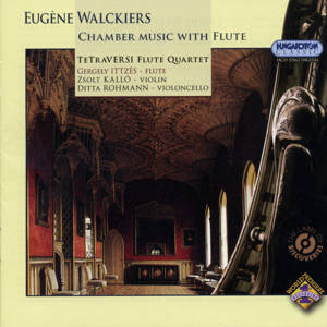 Eugène Walckiers, Chamber Music with Flute / Hungaroton