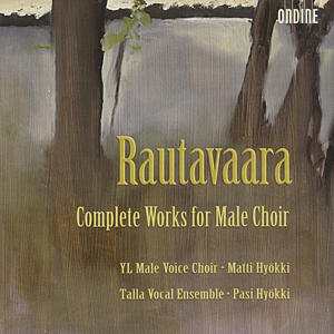 Einojuhani Rautavaara Complete Works for Male Choir / Ondine