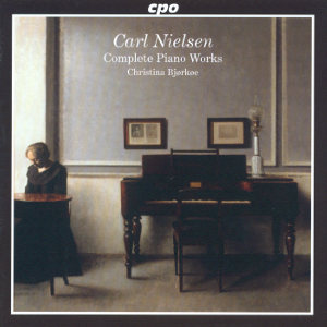 Carl Nielsen<br />The Complete Piano Works