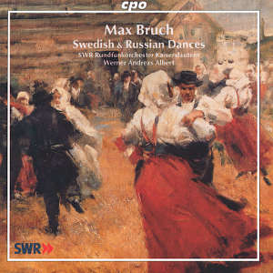 Max Bruch, Swedish & Russian Dances / cpo