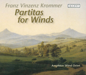 Franz Vinzenz Krommer Partitas for Winds / Accent