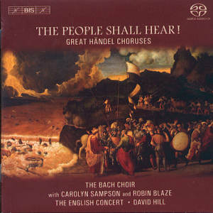 The People Shall Hear Great Händel Choruses / BIS