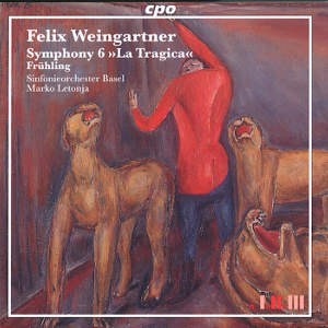Felix Weingartner<br />Symphonic Works Vol. 6